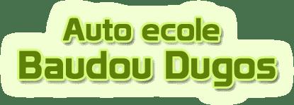 Auto ecole Baudou Dugos
